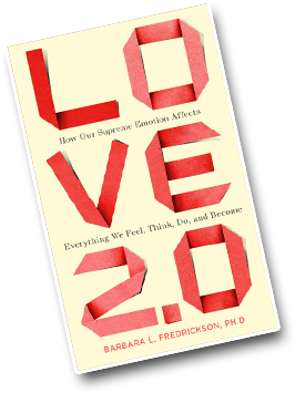 Love 2.0 cover Barbara L. Fredrickson, Ph.D.